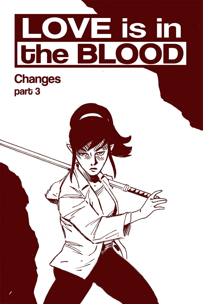 LOVE IS IN THE BLOOD: Changes – Chapter #3 cover