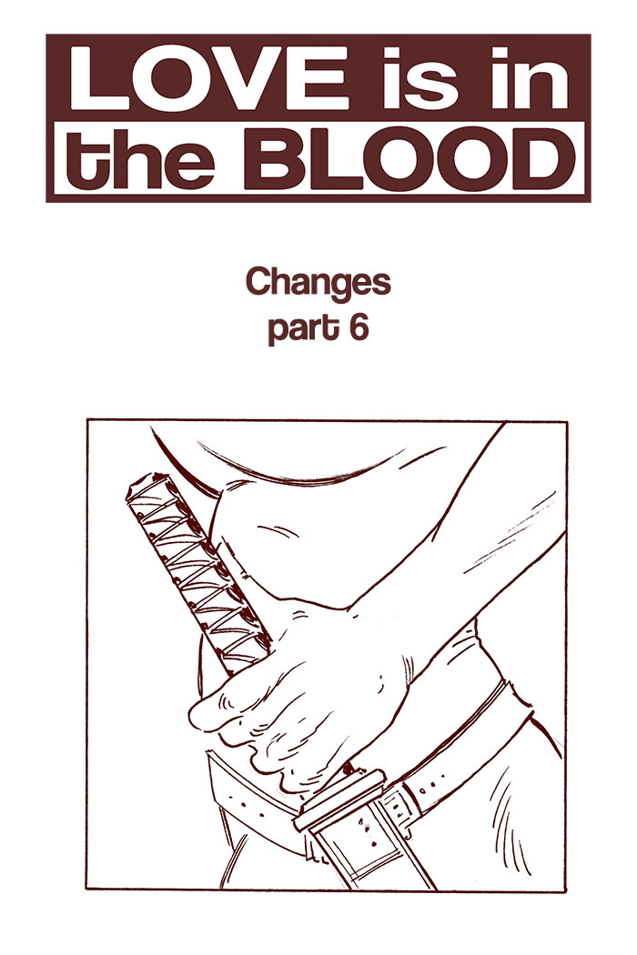 LOVE IS IN THE BLOOD: Changes – Chapter #6 cover